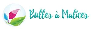 Bulles à Malices